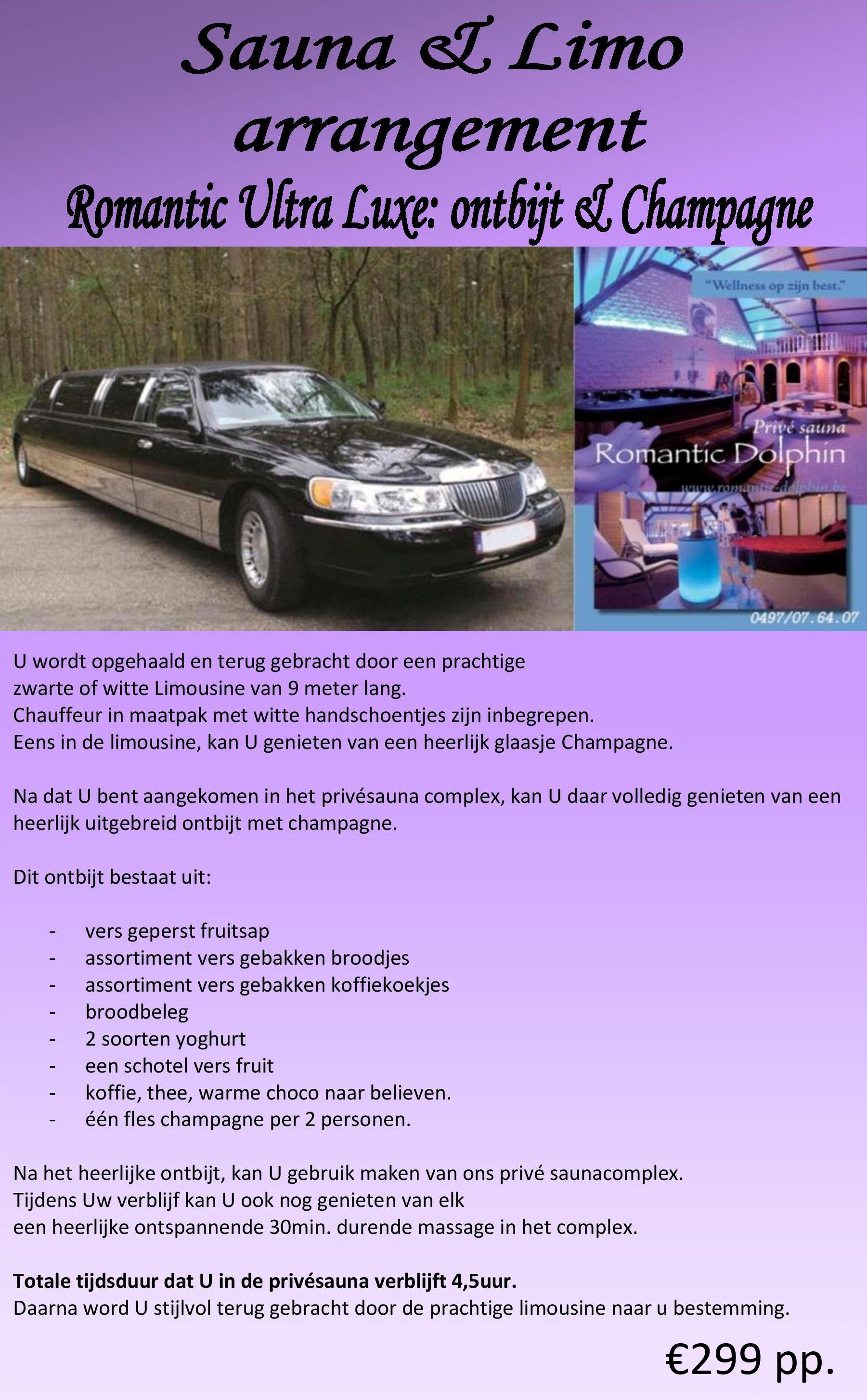 Sauna & Limo arrangement Ultra Lux - Romantic Schotel